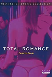 Total Romance (2002) Poster - Movie Forum, Cast, Reviews