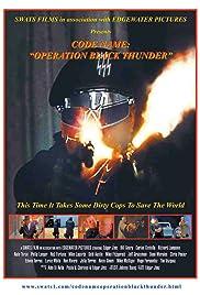 Code Name: Operation Black Thunder Poster