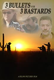 3 Bullets for 3 Bastards Poster