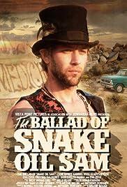 The Ballad of Snake Oil Sam Poster