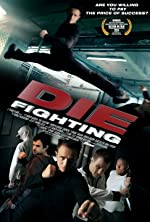 Die Fighting(2015)