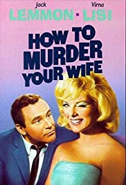 How to Murder Your Wife Poster