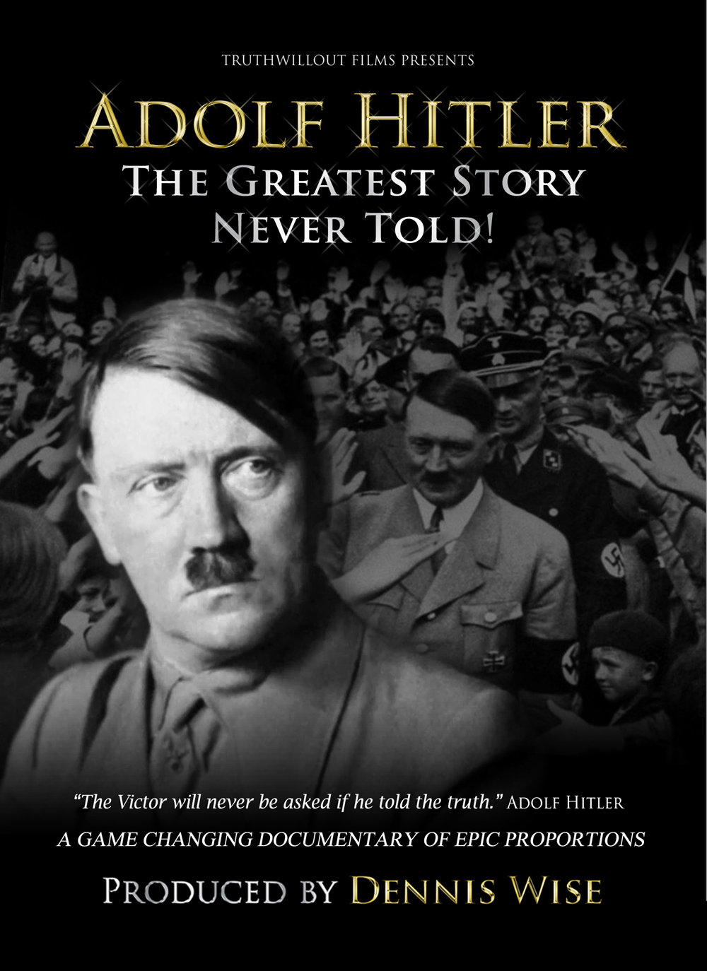 image Adolf Hitler: The Greatest Story Never Told Watch Full Movie Free Online