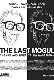 The Last Mogul(2005) Poster - TV Show Forum, Cast, Reviews