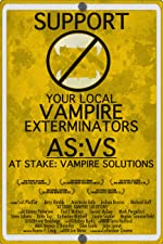 At Stake Vampire Solutions(2017)