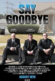 Say Goodbye Poster