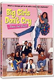 Big Girls Don't Cry... They Get Even (1992) Poster - Movie Forum, Cast, Reviews