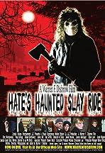 Hate's Haunted Slay Ride
