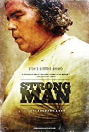 Strongman(2009) Poster - Movie Forum, Cast, Reviews