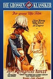 Der Kongreß tanzt(1931) Poster - Movie Forum, Cast, Reviews
