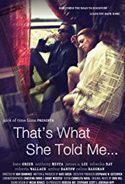 That's What She Told Me Poster