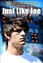 Just Like Joe