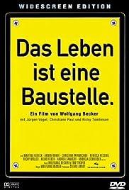 Das Leben ist eine Baustelle.(1997) Poster - Movie Forum, Cast, Reviews