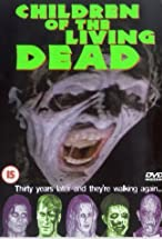Primary image for Children of the Living Dead