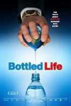 Image of Bottled Life: Nestle's Business with Water
