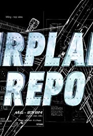 Airplane Repo Poster - TV Show Forum, Cast, Reviews
