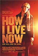 How I Live Now(2013)