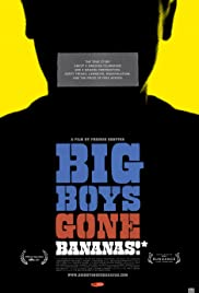 Big Boys Gone Bananas!* Poster