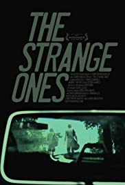 The Strange Ones (2011) Poster - Movie Forum, Cast, Reviews