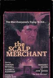 The Scalp Merchant Poster