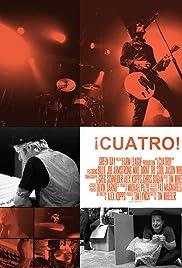 ¡Cuatro!(2012) Poster - Movie Forum, Cast, Reviews