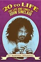 Image of Twenty to Life: The Life & Times of John Sinclair