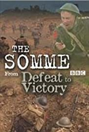 The Somme: From Defeat to Victory Poster
