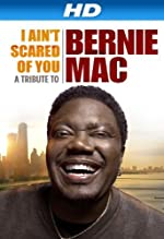 I Ain t Scared of You A Tribute to Bernie Mac(1970)
