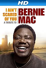 I Ain't Scared of You: A Tribute to Bernie Mac Poster