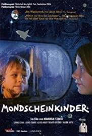 Mondscheinkinder (2006) Poster - Movie Forum, Cast, Reviews