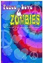 Peace, Love & Zombies