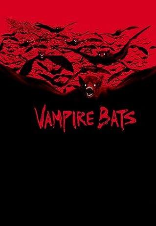 Vampire Bats (2005)