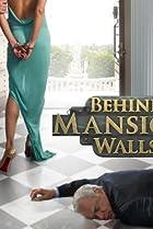 Image of Behind Mansion Walls