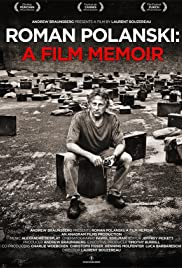 Roman Polanski: A Film Memoir(2011) Poster - Movie Forum, Cast, Reviews