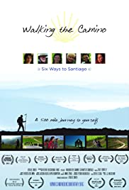 Walking the Camino: Six Ways to Santiago (2013) Poster - Movie Forum, Cast, Reviews