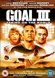 Goal! III : Taking On The World poster