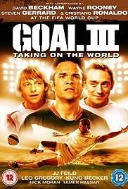Goal! III(2009) Poster - Movie Forum, Cast, Reviews