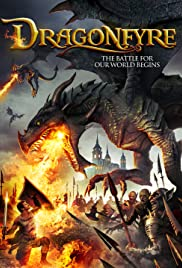 Dragonfyre (2013) Poster - Movie Forum, Cast, Reviews