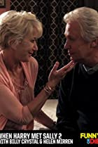 Image of When Harry Met Sally 2 with Billy Crystal and Helen Mirren