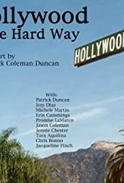 Hollywood the Hard Way Poster