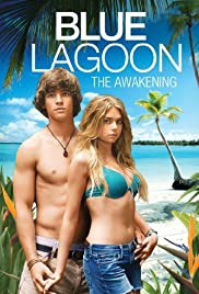 Blue Lagoon: The Awakening (2012) Poster - Movie Forum, Cast, Reviews