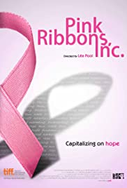 Pink Ribbons, Inc. (2011) Poster - Movie Forum, Cast, Reviews