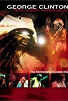 Image of George Clinton: The Mothership Connection