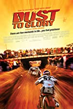 Dust to Glory(2005)