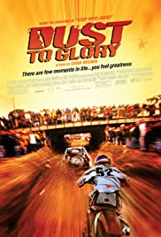 Dust to Glory (2005) Poster - Movie Forum, Cast, Reviews