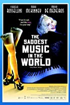 The Saddest Music in the World (2003) Poster