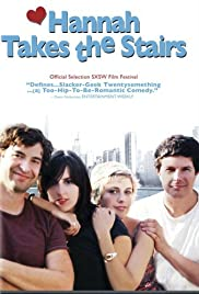 Hannah Takes the Stairs(2007) Poster - Movie Forum, Cast, Reviews