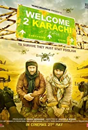 Welcome 2 Karachi (2015) Poster - Movie Forum, Cast, Reviews