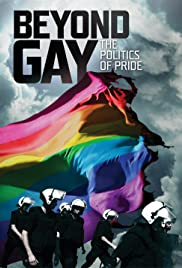 Beyond Gay: The Politics of Pride (2009) Poster - Movie Forum, Cast, Reviews
