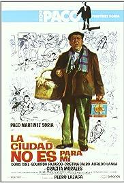 La ciudad no es para mí(1966) Poster - Movie Forum, Cast, Reviews